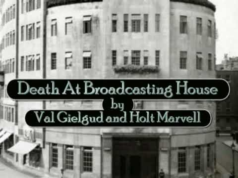 Death at Broadcasting House - a radio play from the BBC