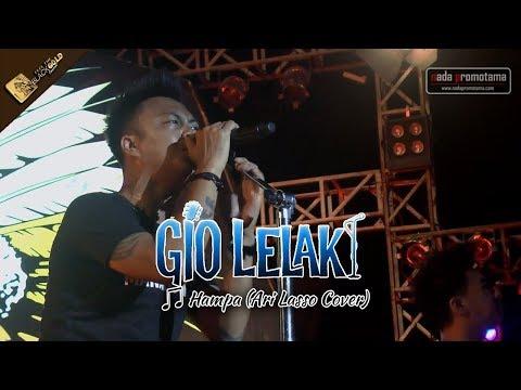 [NEW Live Konser] GIO LELAKI | Hampa [Ari Lasso Cover] [Feel The BLACKGOLD Concert 26 Agustus 2017]