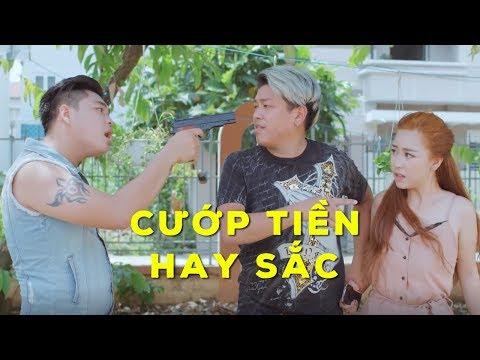 Phim Hài 2018 Cướp Tiền Hay Sắc - Xuân Nghị, Thanh Tân, Duy Phước, Nhi Ruby