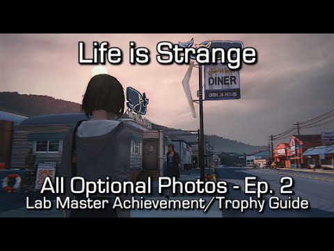 Life is Strange: Episode 2 - All Optional Photos - Lab Master Achievement/Trophy Guide