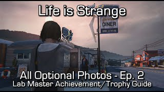 Repeat youtube video Life is Strange: Episode 2 - All Optional Photos - Lab Master Achievement/Trophy Guide