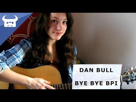 Dan Bull - Bye Bye BPI