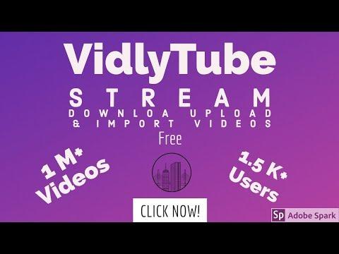 VidlyTube - Upload or Import Videos to VidlyTube & earn money from Monetization
