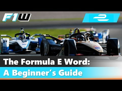 The Formula E Word: A Beginner's Guide