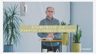 Domingo 27 de diciembre, 2020 — Pastor Enrique Bremer