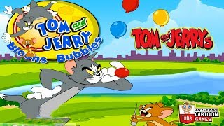 Fun TOM AND JERRY -  BLOONS BUBBLES. Tom and Jerry 2017 Games. Baby Games  #LITTLEKIDS