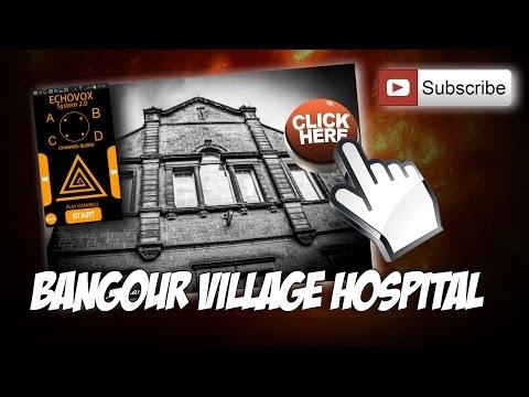 Echovox Spirit Voices: Bangour Village Hospital