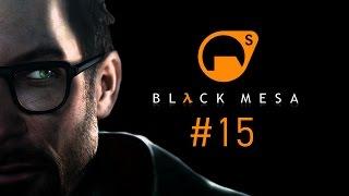 Прохождение Black Mesa - Часть 15 [Финал]: Ядро Лямбды [2/2] (Без комментариев) 60 FPS