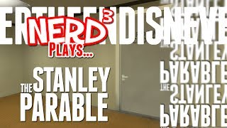 Nerd³ Plays... The Stanley Parable