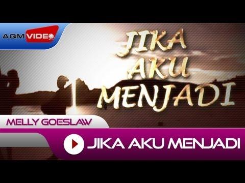 Melly - Jika Aku Menjadi | Official Video
