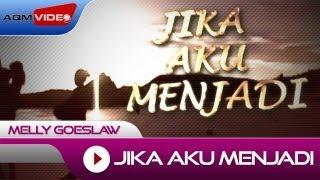 Download Melly - Jika Aku Menjadi   Official Video