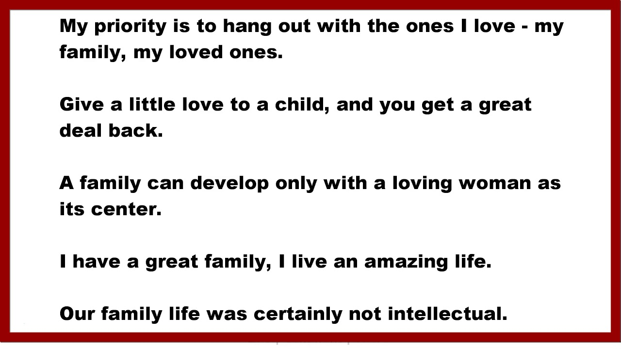 family quotes my priority is to hang out the ones i love