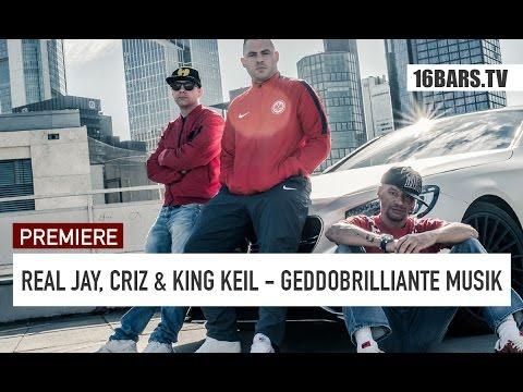 Real Jay, Criz & King Keil - Geddobrilliante Musik | prod. by M3 (16BARS.TV PREMIERE)