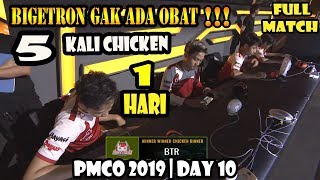 HIGHLIGHT FULL 5 CHICKEN BIGETRON BTR IN 1 DAY PMCO SEA LEAGUE DAY 10
