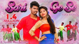 NEW SANTALI SONG 2021   SARI GE SE (FULL VIDEO)   Hisi Murmu, Bablu Tudu   Ft. Rajendra, Pinky