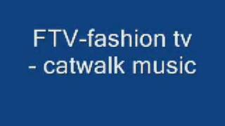 FTV fashion - catwalk music 2013