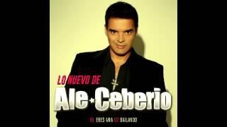 Ale Ceberio - Eres mia (Adelanto 2014)