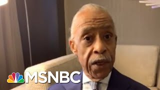 Rev. Al: We Are On The Brink Of Real Change | Morning Joe | MSNBC