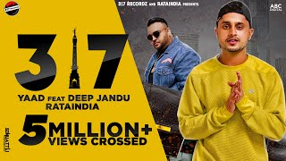 317 - YAAD ft Deep Jandu | Latest Punjabi song 2021 | new Punjabi song  | 317 Recordz