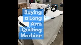 Buying a Long Arm  Quilting Machine