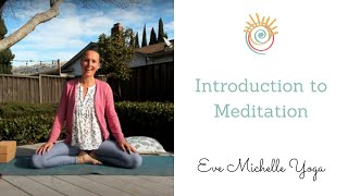 Introduction to Meditation with Short Guided Meditation