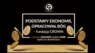 Podstawy ekonomii. Opracował Bóg vol.1 (Fundacja Crown, Zakkai i SNE Zacheusz)