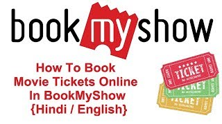 How To Book Movie Tickets Online In BookMyShow (HINDI/ENGLISH)