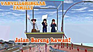 ||Jalan Bareng kawan kawan||VANVELLGHINCLAR FAMILLY||drama sakura school simulator||