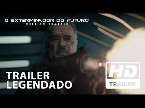 O Exterminador do Futuro: Destino Sombrio   Trailer Oficial 2   Legendado HD