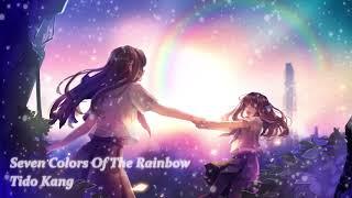 슬픈 피아노 음악 - 일곱 빛깔 무지개 ( 잔잔한 슬픔 ) | Tido Kang