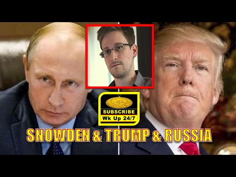 Edward SNOWDEN: Russia, USA & PRESIDENT TRUMP ((LOGICAL-RATIONAL-Emotional))