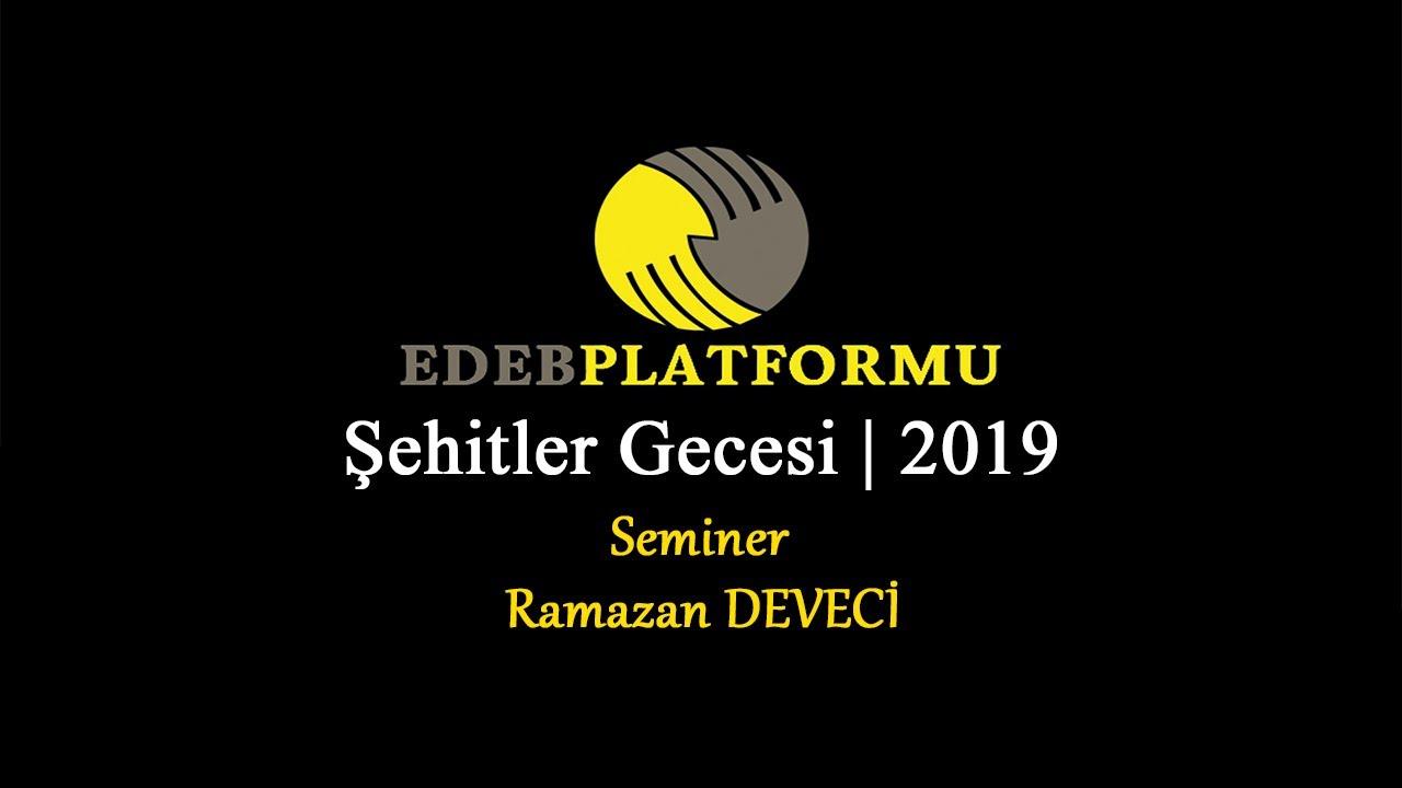 Ramazan DEVECİ  Bursa Şehitler Gecesi 2019 konuşması