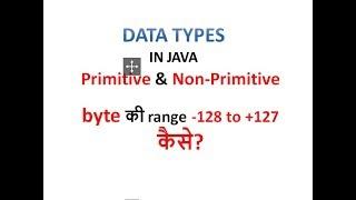 Data Types in Java (Primitive u0026 Non- Primitive)- Hindi