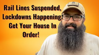 Train Lines Suspended, Lockdowns Happening. Get Your House In Order!