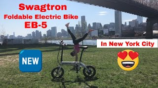 Swagtron EB-5 Folding Electric Bike NYC Review