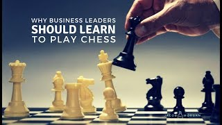 Why Business Leaders Should Learn to Play Chess - Jacob Morgan