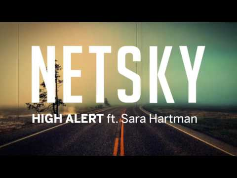 High alert netsky feat sara hartman