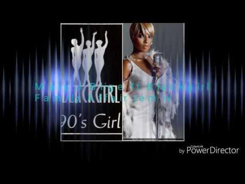 Mary J Blige ft Blackgirl Family Affair remix