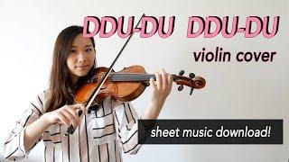 《DDU-DU DDU-DU》- BLACKPINK (블랙핑크) Violin Cover (w/Sheet Music)