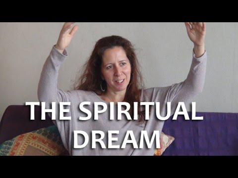 'The Spiritual Dream'