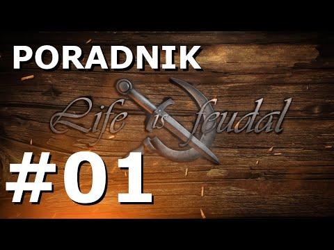 LIFE IS FEUDAL - Poradnik [#1] Podstawy