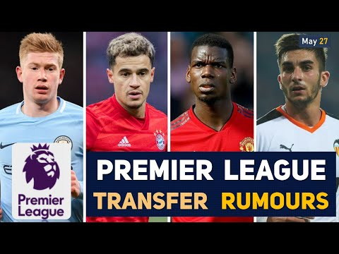 TRANSFER NEWS: PREMIER LEAGUE TRANSFER NEWS AND RUMOURS UPDATE'S