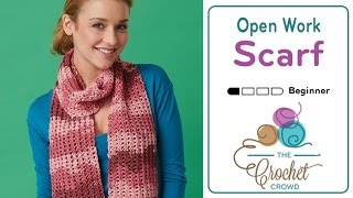 How to Crochet A Scarf: Openwork Scarf
