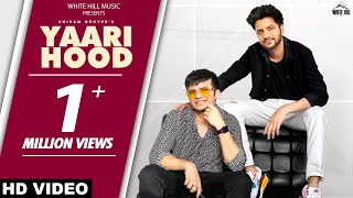 Yaarihood (Full Song) Level Up | Shivam Grover | Latest Punjabi Songs 2021 | New Punjabi Songs 2021