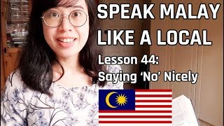 Speak Malay Like a Local - Lesson 44 : Saying
