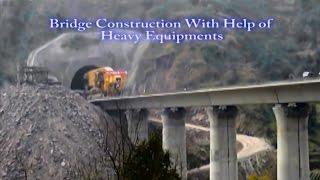 Bridge Construction With Help of Heavy Equipments