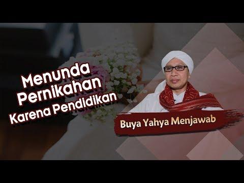 Menunda Pernikahan Karena Pendidikan - Buya Yahya Menjawab Mp3