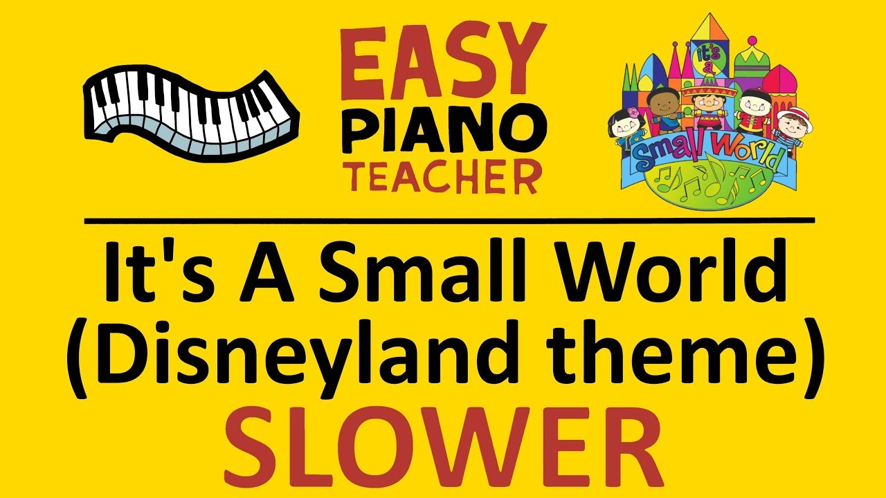 How to play its a small world disneyland easy keyboard song how to play its a small world disneyland easy keyboard song piano tutorial slow w note names publicscrutiny Images