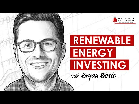 202 TIP. Investing in Renewable Energy w/ Bryan Birsic
