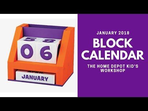 THE HOME DEPOT KIDS WORKSHOP - BLOCK CALENDAR - JANUARY 2018